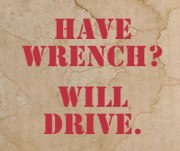 Have Wrench Will Drive